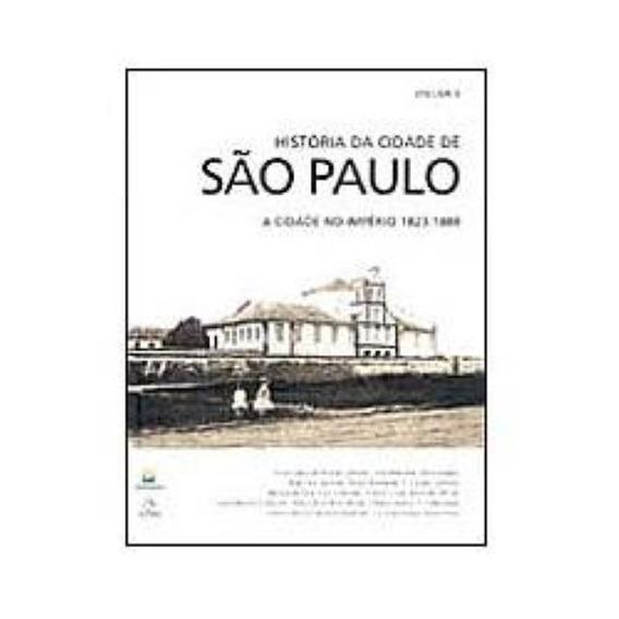 Livro História Da Cidade De São Paulo Volume 2