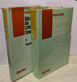 Diccionario De Conceptos Teológicos I Y Ii Peter Eicher