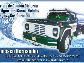 Agua Potable En Camion Cisterna, Riego, Servicio,transporte