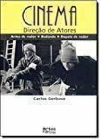 Livro Cinema: Direção De Atores Carlos Gerbase
