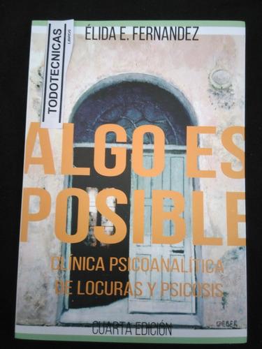 Imagen 1 de 4 de Algo Es Posible. (ultima Edicion)   Elida Fernandez    -mg-