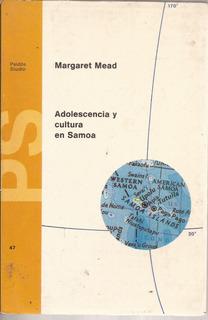 Adolescencia Y Cultura En Samoa Margaret Mead. Paidós. 1994