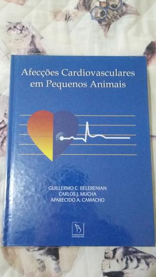 Livro Afecções Cardiovasculares Em Pequenos Animais