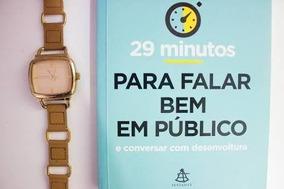 29 Minutos Pra Falar Bem Em Público.