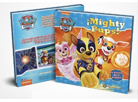 Paw Patrol Libro Para Niños Mighty Pups La Pelicula 2152