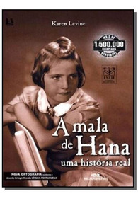 Mala De Hana, A: Uma Historia Real