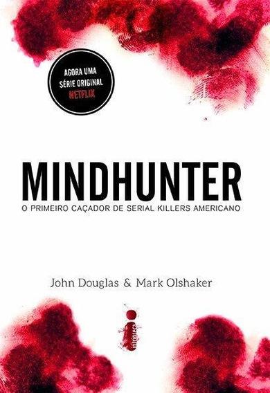 Mindhunter - O Primeiro Caçador De Serial Killers Americano