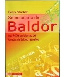 Solucionario De Baldor. Los 6.400 Problemas Del Álgebra De B