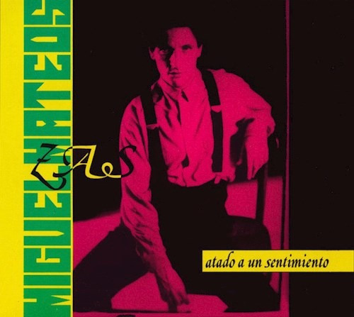 Atado A Un Sentimiento - Mateos Miguel (cd)