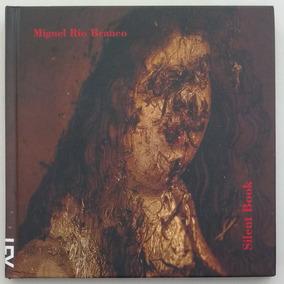 Silent Book - Miguel Rio Branco (fotografia)