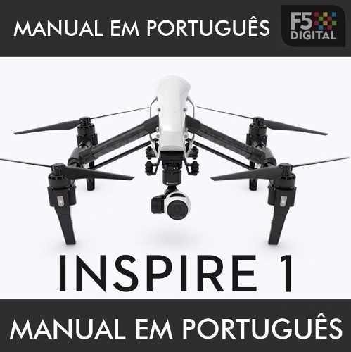 Manual Do Drone Dji Inspire 1 Em Português