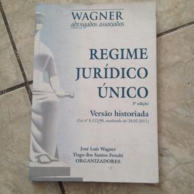 Livro Regime Jurídico Único 3ª Ed. Versão Historiada