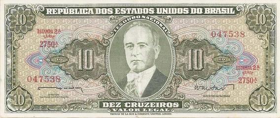 Cédula 10 Cruzeiros 2º Estampa T L R * S * Série 2750a.