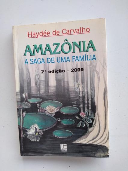 Livro - Amazônia - Haydée De Carvalho - A Saga D Uma Família
