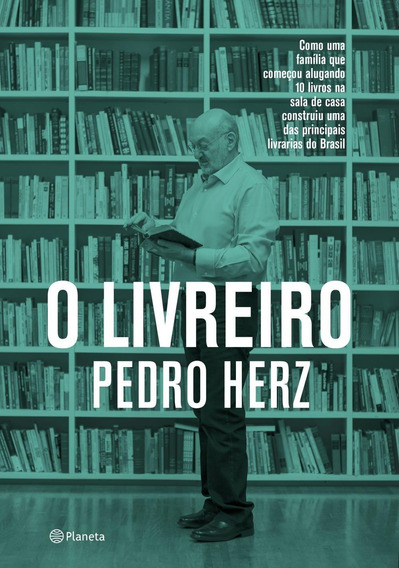 O Livreiro - Como Uma Família Que Começou Alugando 10 Livr