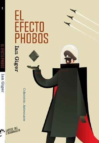 Imagen 1 de 1 de El Efecto Phobos. Novela De Ciencia Ficción