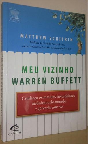 Meu Vizinho Warren Buffett - Matthew Schifrin
