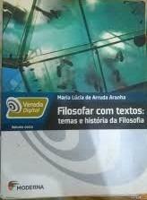 Filosofar Com Textos Temas E Historia Da Maria Lucia De Arr
