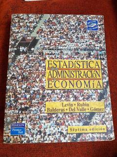 Estadistica Para Administracion Y Economia Levin Rubin 7ma