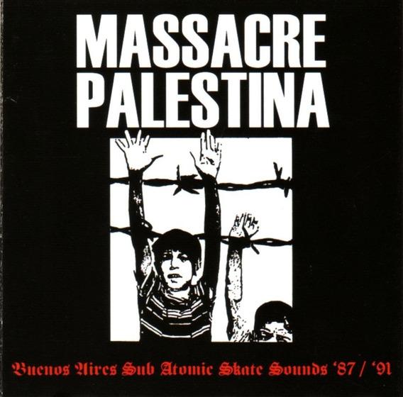 Massacre Palestina - Buenos Aires Sub Atomic / Cd Impecable