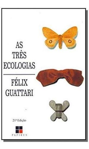 Três Ecologias, As