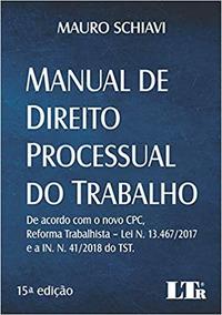 Manual De Direito Processual Do Trabalho - Novo - 2019