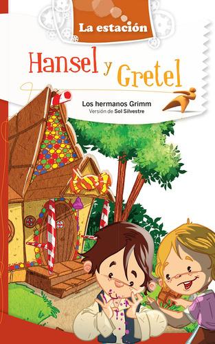 Imagen 1 de 1 de Hansel Y Gretel - Estación Mandioca -
