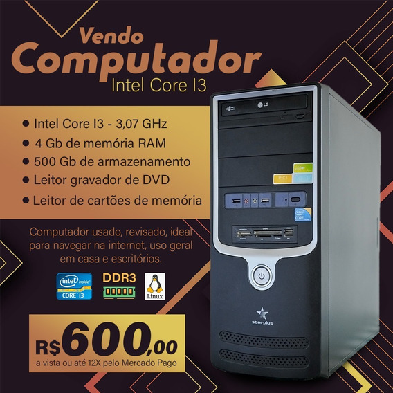 Computador Intel Core I3 - 4gb De Ram