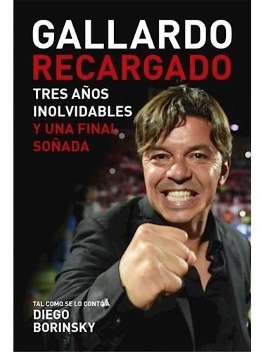 Gallardo Recargado - Diego Borinsky
