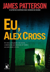 Livro Eu, Alex Cross | James Patterson
