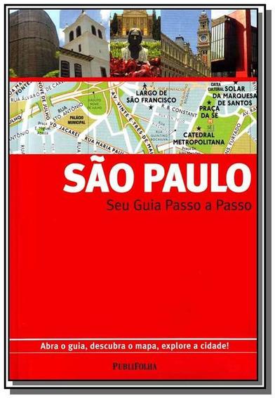 Sao Paulo: Seu Guia Passo A Passo