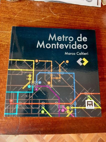 Libro Sobre El Posible Metro De Montevideo Con Ilustraciones