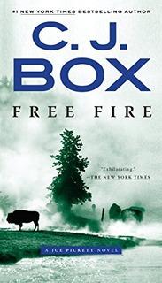 Book : Free Fire (a Joe Pickett Novel) - C. J. Box