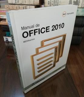 Manual De Office 2010 - Mediaactive - Alfaomega 2010