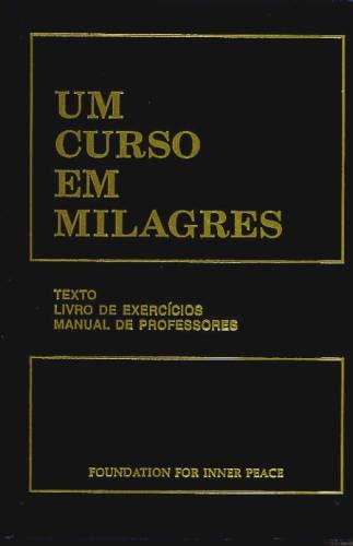 Um Curso Em Milagres Edição Completa Dos Três Tomos Em Um...