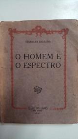 O Homem E O Espectro ( Ediçao De 1947)