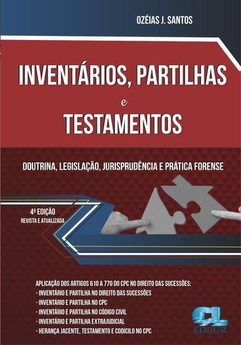Imagem 1 de 2 de Inventários, Partilhas E Testamentos - 4ª Edição - 2021