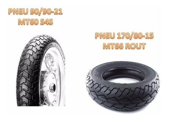 Pneu 170/80-15 Mt66 E 90/90-21 Pirelli Mt60 (par)