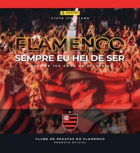 Flamengo Sempre Eu Hei De Ser Completo Para Colar Capa Dura