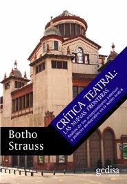Crítica Teatral Las Nuevas Fronteras, Strauss, Ed. Gedisa