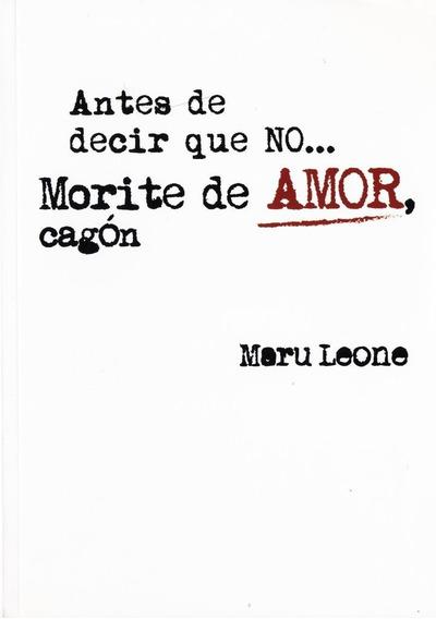 Morite De Amor, Cagón - Maru Leone - Maru Leone