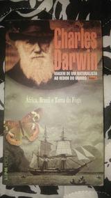 Charles Darwin Viagem De Um Naturalista Ao Redor Do Mundo