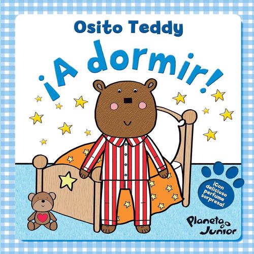 Imagen 1 de 3 de Osito Teddy A Dormir De Aa. Vv. - Planeta Junior