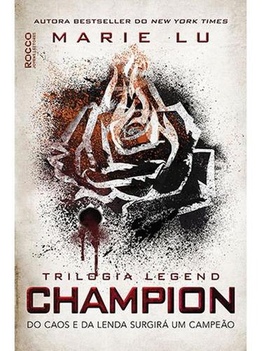 Imagem 1 de 1 de Champion - Do Caos E Da Lenda Surgirá Um Campeão