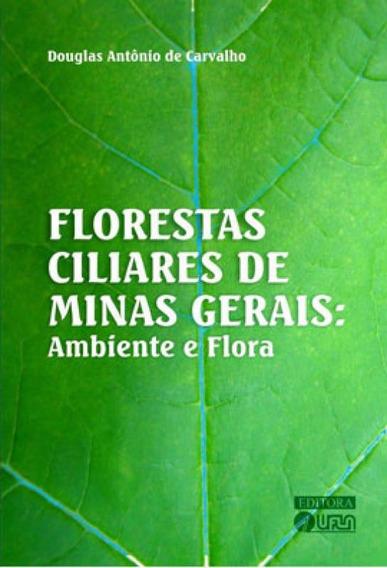 Florestas Ciliares De Minas Gerais