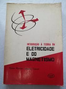 Livro - Introduçao A Teoria Da Eletricidade E Do Magnetismo