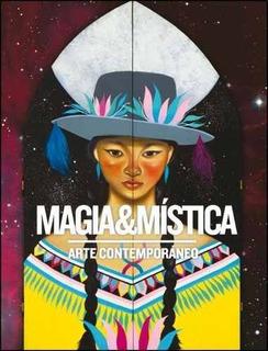 Magia Y Mistica - Arte Contemporaneo - Varios Autores