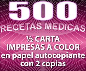 500 Recetas Médicas A Color En Papel Autocopiante 2 Copias