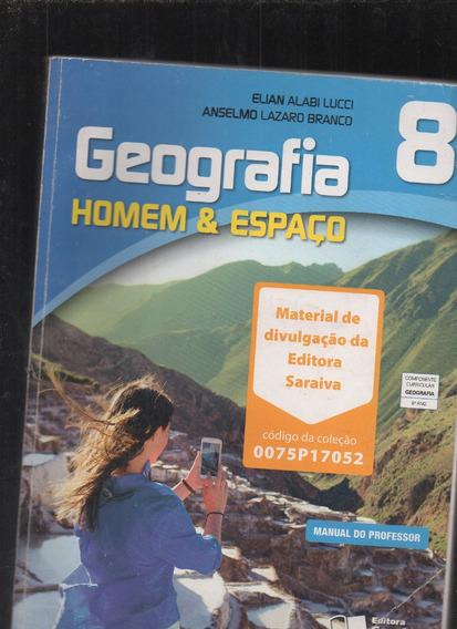 Livro Geografia: Homem E Espaço- Lucci/branco