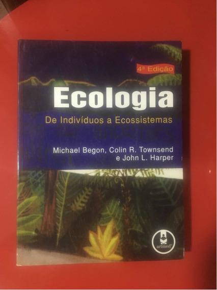 Livro Ecologia De Indivíduos A Ecossistemas